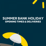Summer Bank Holiday Opening Times & Deliveries
